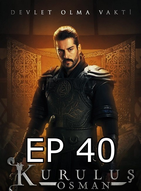 Kurulus Osman epizoda 40